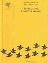 STEREOTIPIE E ARTE DI VIVERE  by  S. Guerra Lisi