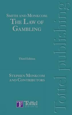 The Law of Betting, Gaming and Lotteries Stephen Monkcom