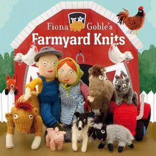 Fiona Gobles Farmyard Knits Fiona Goble