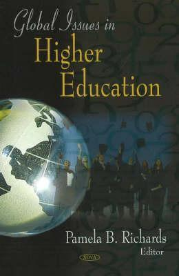 Global Issues in Higher Education  by  Pamela B. Richards
