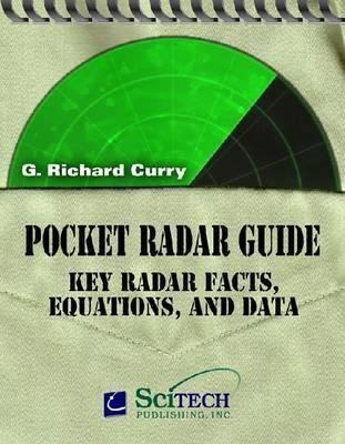 Pocket Radar Guide: Key Facts, Equations, and Data G. Richard Curry