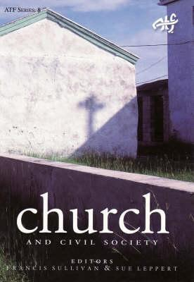 Church and Civil Society  by  Sue Leppert