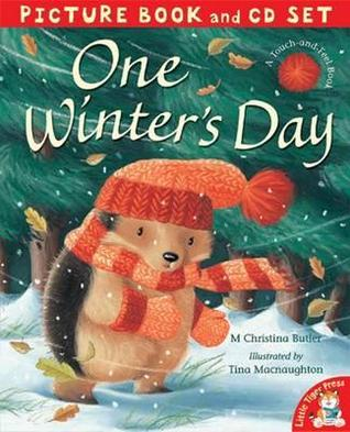 One Winters Day. M. Christina Butler, Tina Macnaughton M. Christina Butler