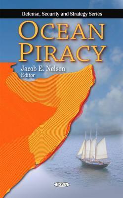 Ocean Piracy  by  Jacob E. Nelson