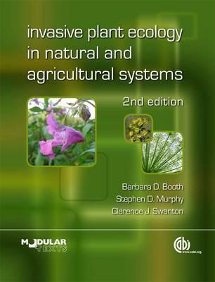 Invasive Plant Ecology In Natural And Agricultural Systems Barbara D. Booth