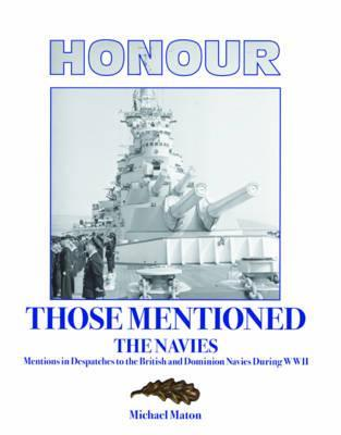 Honour the Civilians: Honours and Awards to Civilians During World War II  by  Michael Maton