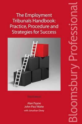 The Employment Tribunals Handbook: Practice, Procedure and Strategies for Success  by  Waite