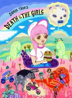 Death & the Girls. Donya Todd Donya Todd