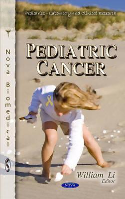 Pediatric Cancer  by  William Li