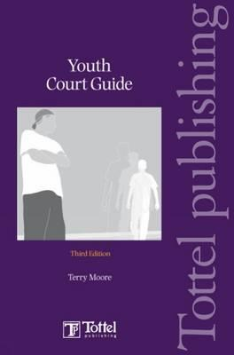 Youth Court Guide: Third Edition  by  Tony Wilkinson