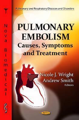 Pulmonary Embolism  by  Nicole J. Wright