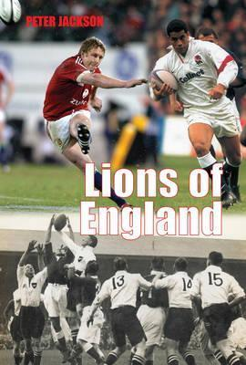 Lions of England  by  Peter             Jackson