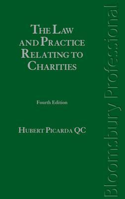 Law and Practice Relating to Charities: Fourth Edition  by  Hubert Picarda