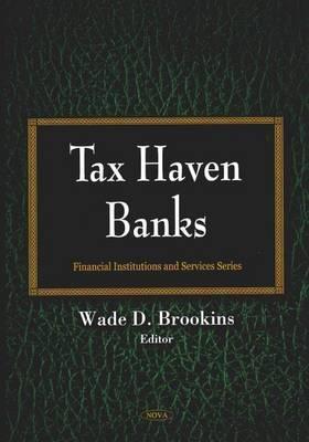 Tax Haven Banks Wade D. Brookins
