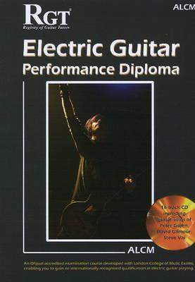 ALCM Electric Guitar Performance Diploma Handbook [With CD (Audio)]  by  Tony Skinner