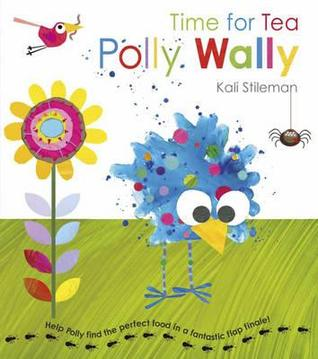 Time for Tea Polly Wally  by  Kali Stileman