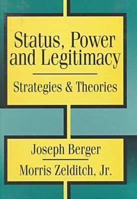 Status, Power, And Legitimacy Joseph Berger