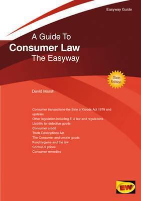 Guide to Consumer Law.  by  David Marsh