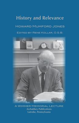 History and Relevance Howard Mumford Jones