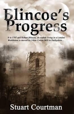 Blincoes Progress  by  Stuart Courtman