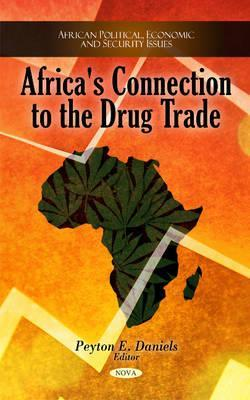 Africas Connection to the Drug Trade Peyton E. Daniels