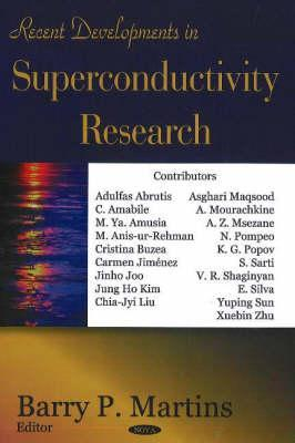 Focus on Superconductivity Res  by  Barry P. Martins