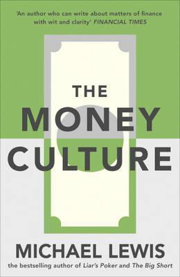 Money Culture Michael Lewis