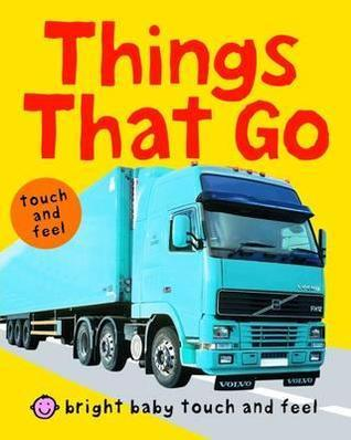 Things That Go.  by  Roger Priddy