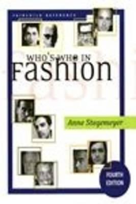 Whos Who in Fashion 5/E  by  Anne Stegemeyer