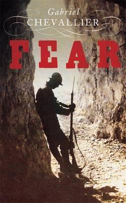 Fear. Gabriel Chevallier  by  Gabriel Chevallier