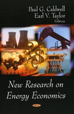 New Research On Energy Economics  by  Paul G. Caldwell
