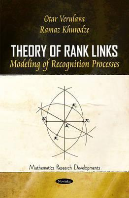 Theory of Rank Links: Modeling of Recognition Processes  by  Otar Verulava