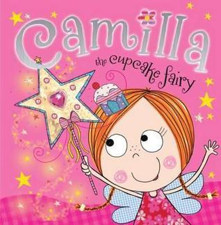 Camilla, the Cupcake Fairy Tim Bugbird
