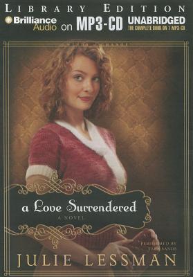 Love Surrendered, A: A Novel  by  Julie Lessman