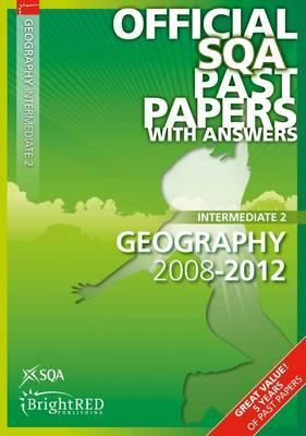 Geography Intermediate 2 Sqa Past Papers 2012 SQA