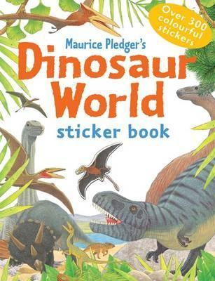 Dinosaur World Sticker Book  by  Rod Green