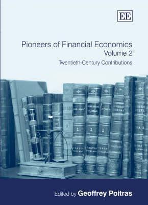 Pioneers Of Financial Economics Geoffrey Poitras