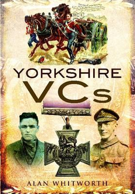 Yorkshire Vcs Alan Whitworth