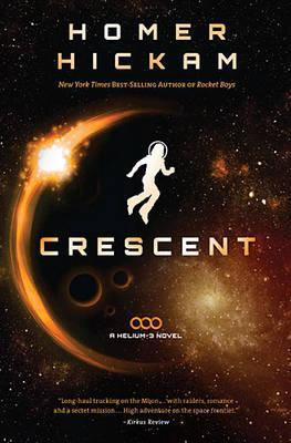 Crescent  by  Homer Hickam
