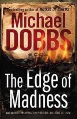The Edge Of Madness Michael Dobbs