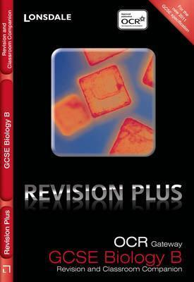 OCR Gateway Gcse Biology: Revision and Classroom Companion  by  Tom  Adams