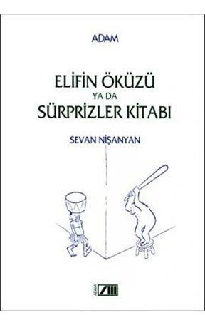 Elifin Öküzü ya da Sürprizler Kitabı  by  Sevan Nişanyan