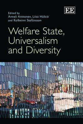 Welfare State, Universalism and Diversity Anneli Anttonen