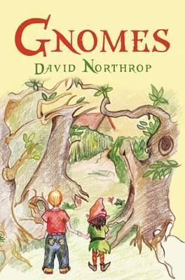 Gnomes David Northrop