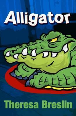 Alligator  by  Theresa Breslin