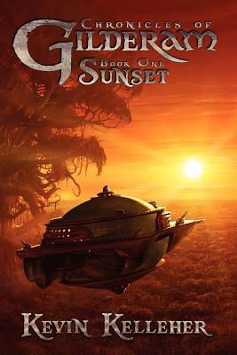 Sunset (Chronicles of Gilderam, #1)  by  Kevin  Kelleher