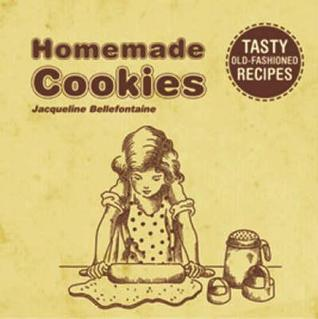 Home-Made Cookies Jacqueline Bellefontaine
