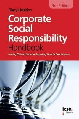 The Icsa Corporate Social Responsibility Handbook  by  Tony Hoskins