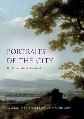 Portraits of the City: Dublin and the Wider World  by  Okane