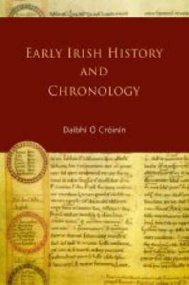 Early Irish History and Chronology Dáibhí Ó Cróinín